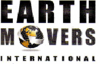EARTH MOVERS INTERNATIONAL